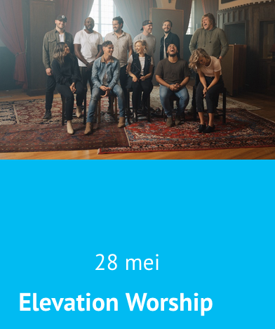 #RK E4C Elevation Worship / dinsdag 28 mei 2019